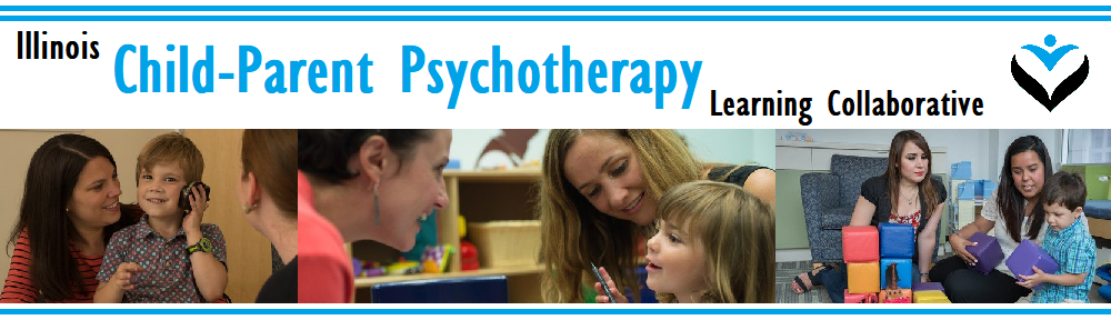 Illinois Child-Parent Psychotherapy Learning Collaborative